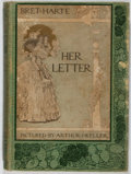 Books:Literature Pre-1900, Bret Harte. WITH ALS from ILLUSTRATOR. Her Letter. HoughtonMifflin, 1905. First edition. Publisher's cloth. Wit...