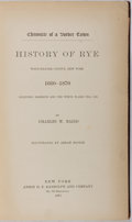 Books:Americana & American History, Charles W. Baird. Chronicle of a Border Town: History of Rye,Westchester County, New York 1660-1870. Randolph, 1871...