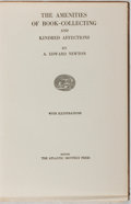 Books:Books about Books, [Books About Books]. A. Edward Newton. The Amenities of Book-Collecting and Kindred Affections. Atlantic Monthly, 19...