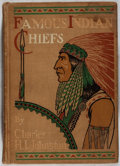 Books:Americana & American History, Charles H. L. Johnston. Famous Indian Chiefs. Page, 1909.First edition, first printing. Staining and minor rubb...