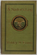 Books:Biography & Memoir, Robley D. Evans. A Sailor's Log: Recollections of Forty Years ofNaval Life. Appleton, 1901. First edition, first pr...