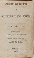 Books:Biography & Memoir, P. T. Barnum. Struggles and Triumphs: or, Forty YearsRecollections. American News, 1871. Author's edition. Rubbing...