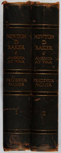 Books:Biography & Memoir, Frederick Palmer. SIGNED/LIMITED. Newton D. Baker: America atWar. Vol. I & II. Dodd, Mead, 1931. First edition,...(Total: 2 Items)
