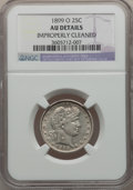 Barber Quarters: , 1899-O 25C -- Improperly Cleaned -- NGC Details. AU. NGC Census:(1/77). PCGS Population (6/120). Mintage: 2,644,000. Numis...