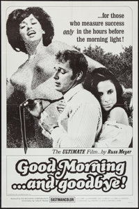 """Good Morning...and Goodbye! (Eve Productions, 1967). One Sheet (27"""" X 41""""). Sexploitation"""