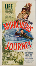 "Movie Posters:Adventure, Miraculous Journey (Film Classics, Inc., 1948). Three Sheet (41"" X75""). Adventure.. ..."