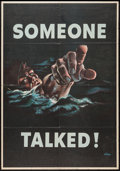 "Movie Posters:War, World War II Propaganda Poster (Office of War Information, 1942).Poster (22"" X 28"") No. 18 -- ""Someone Talked!"" War.. ..."