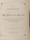 Books:Americana & American History, H. K. Hines. An Illustrated History of the State of Oregon.Lewis, 1893. First edition, first printing. Publisher's ...