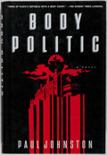 Books:Mystery & Detective Fiction, Paul Johnston. SIGNED. Body Politic. St. Martins, 1997.First American edition, first printing. Signed by author o...