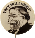 Political:Pinback Buttons (1896-present), William Howard Taft: Enigmatic Caricature Button....