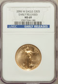 Modern Bullion Coins, 2006-W $25 Half Ounce Gold Eagle Early Releases MS69 NGC. NGCCensus: (2961/4286). PCGS Population (5228/1629). Numism...