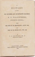Military & Patriotic:Civil War, J. A. Mowris, M.D. A History of the One Hundred and Seventeenth Regiment, N.Y. Volunteers, (Fourth Oneida,) From the Dat...