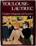 Books:Art & Architecture, Jean Adhemar. Toulouse-Lautrec: His Complete Lithographs and Drypoints. Alpine Fine Arts, 1987. Minor bumping and ru...