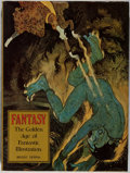 Books:Art & Architecture, Brigid Peppin. Fantasy: The Golden Age of Fantastic Illustrations. Watson-Guptill, [1975]. First American edition, f...
