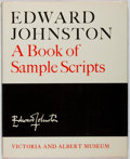 Books:Books about Books, [Books About Books]. Edward Johnston: A Book of Sample Scripts. Victoria and Albert Museum, 1966. First edition, fir...