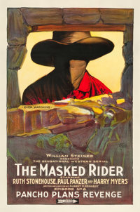 "The Masked Rider (Arrow Film, 1919). One Sheet (27"" X 41"") Chapter Six -- ""Pancho Plans Revenge.""..."