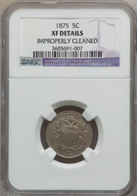 1875 5C -- Improperly Cleaned -- NGC Details. XF. NGC Census: (0/155). PCGS Population: (7/257). CDN: $135 Whsle. Bid fo...
