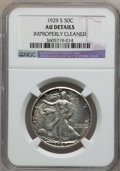 Walking Liberty Half Dollars: , 1929-S 50C -- Improperly Cleaned -- NGC Details. AU. NGC Census:(13/622). PCGS Population (23/822). Mintage: 1,902,000. Nu...