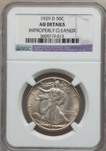 Walking Liberty Half Dollars: , 1929-D 50C -- Improperly Cleaned -- NGC Details. AU. NGC Census:(21/687). PCGS Population (42/1102). Mintage: 1,001,200. N...