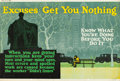 """Movie Posters:Miscellaneous, Excuses Get You Nothing (1923). Mather and Company Motivational Poster (41.5"""" X 28"""").. ..."""