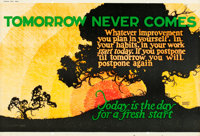 "Tomorrow Never Comes (1923). Mather and Company Motivational Poster (41.5"" X 28"")"