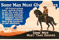 """Some Men Must Give Orders (1923). Mather and Company Motivational Poster (41.5"""" X 28"""")"""