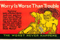"""Movie Posters:Miscellaneous, Worry is Worse Than Trouble (1923). Mather and Company Motivational Poster (41.5"""" X 28"""").. ..."""
