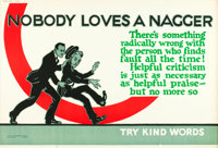 """Nobody Loves a Nagger (1923). Mather and Company Motivational Poster (41.5"""" X 28"""")"""
