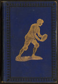Football Collectibles:Publications, 1893 Treatise on American Football Book Written by Amos Alonzo Stagg. ...