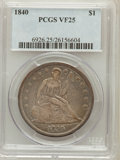 Seated Dollars: , 1840 $1 VF25 PCGS. PCGS Population (8/280). NGC Census: (4/222).Mintage: 61,005. Numismedia Wsl. Price for problem free NG...