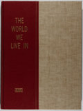 Books:Americana & American History, [Life Magazine]. The World We Live In. Time Incorporated,1955. First edition. Publisher's binding and slipcase....