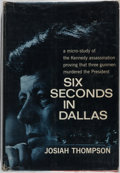Books:Americana & American History, Josiah Thompson. Six Seconds in Dallas. Bernard Geis, 1967.First edition. Publisher's binding and dust jacket. ...