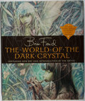 Books:Science Fiction & Fantasy, Brian Froud. SIGNED. The World of The Dark Crystal. Jim Henson Company / Harry N. Abrams, 2003. First printing s...
