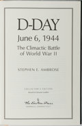 Books:Americana & American History, Stephen E. Ambrose. D-Day June 6, 1944. The Climactic Battle ofWorld War II. Easton Press, 1995. Collector's ed...