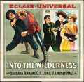 """Movie Posters:Drama, Into the Wilderness (Universal Film Manufacturing, 1914). Six Sheet(83"""" X 83""""). Drama.. ..."""