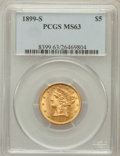 Liberty Half Eagles: , 1899-S $5 MS63 PCGS. PCGS Population (95/44). NGC Census: (80/62).Mintage: 1,545,000. Numismedia Wsl. Price for problem fr...
