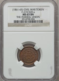 Civil War Patriotics, 1863 The Federal Union MS63 Brown NGC. Fuld-219/320a....