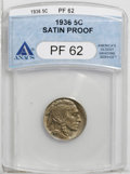 Proof Buffalo Nickels: , 1936 5C Type One--Satin Finish PR62 ANACS. An astonishingly sharpstrike brings up the fine details of the famous Buffalo n...