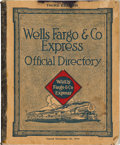 Western Expansion:Goldrush, Wells Fargo & Company Express Official Directory, ThirdEdition, Issued December 15, 1916....