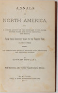 Books:Americana & American History, Edward Howland. Annals of North America... J. B. Burr, 1877.Publisher's cloth gilt. Edge wear. Sunned spine. Ma...