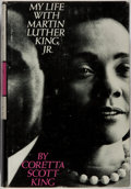 Books:Americana & American History, Coretta Scott King. My Life With Martin Luther King, Jr.Holt, Rinehart and Winston, 1969. First edition. Publis...
