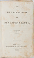 Books:Americana & American History, Jared Sparks, editor. The Library of American Biography. The Life and Treason of Benedict Arnold. Volume III. Ha...