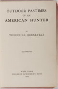 Books:Americana & American History, Theodore Roosevelt. Outdoor Pastimes of an American Hunter.Illustrated. Charles Scribner's Sons, 1905. First ed...