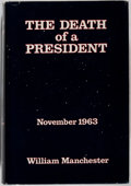 Books:Americana & American History, William Manchester. The Death of a President. Harper &Row, 1967. First edition. Publisher's binding and dj. Min...
