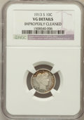 Barber Dimes, 1913-S 10C -- Improperly Cleaned -- NGC Details. VG. NGC Census:(3/135). PCGS Population (13/273). Mintage: 510,00...