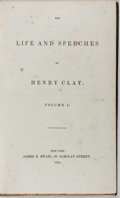Books:Americana & American History, [Henry Clay]. The Life and Speeches of Henry Clay. Volume I.Swain, 1842. Publisher's embossed cloth. Foxing to ...