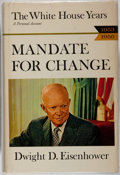 Books:Americana & American History, Dwight D. Eisenhower. SIGNED ON CARD. Mandate for Change1953-1956. The White House Years. Doubleday, 1963. Firs...