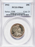 Proof Barber Quarters, 1912 25C PR64 PCGS....