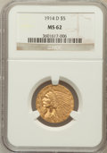 Indian Half Eagles: , 1914-D $5 MS62 NGC. NGC Census: (586/444). PCGS Population(509/493). Mintage: 247,000. Numismedia Wsl. Price for problem f...
