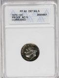 Proof Roosevelt Dimes: , 1970 10C No S--Corroded--ANACS. PR60 Details. The desirable No Svariety of the 1970 proof dime, toned in pleasing crimson-...